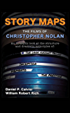Story Maps: The Films of Christopher Nolan (The Dark Knight Trilogy, Inception, Memento, The Prestige) (English Edition)
