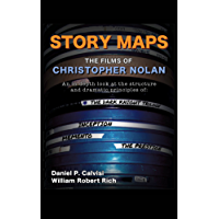 Story Maps: The Films of Christopher Nolan (The Dark Knight Trilogy, Inception, Memento, The Prestige) book cover