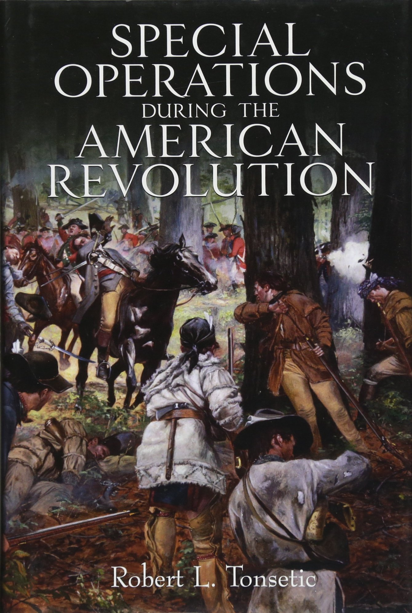 Special Operations in the American Revolution by Casemate