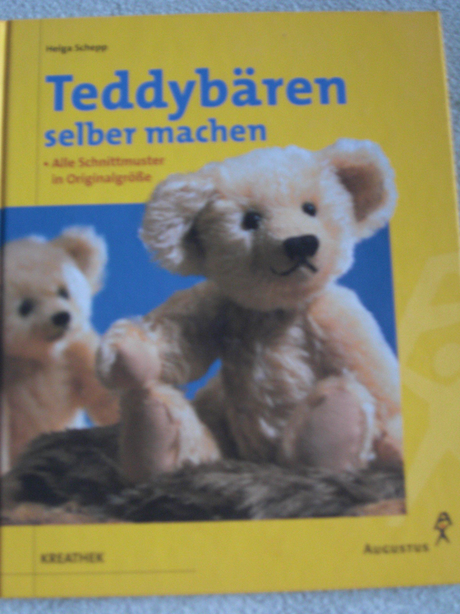 Teddybären selber machen: Amazon.de: Helga Schepp: Bücher