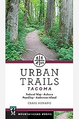 Urban Trails: Tacoma: Federal Way, Auburn, Puyallup, Anderson Island Paperback