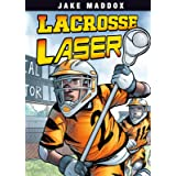 Lacrosse Laser (Jake Maddox Sports Stories)