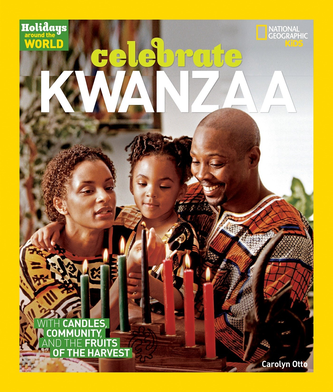 Celebrate Kwanzaa by Carolyn Otto