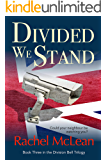 Divided We Stand: A chilling thriller about a Britain under surveillance (The Division Bell Book 3)