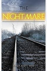 The Nightmare (The Dream Saga Book 3) Kindle Edition