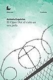 El Opus Dei: el cielo en una jaula (A contraluz) (Spanish Edition)