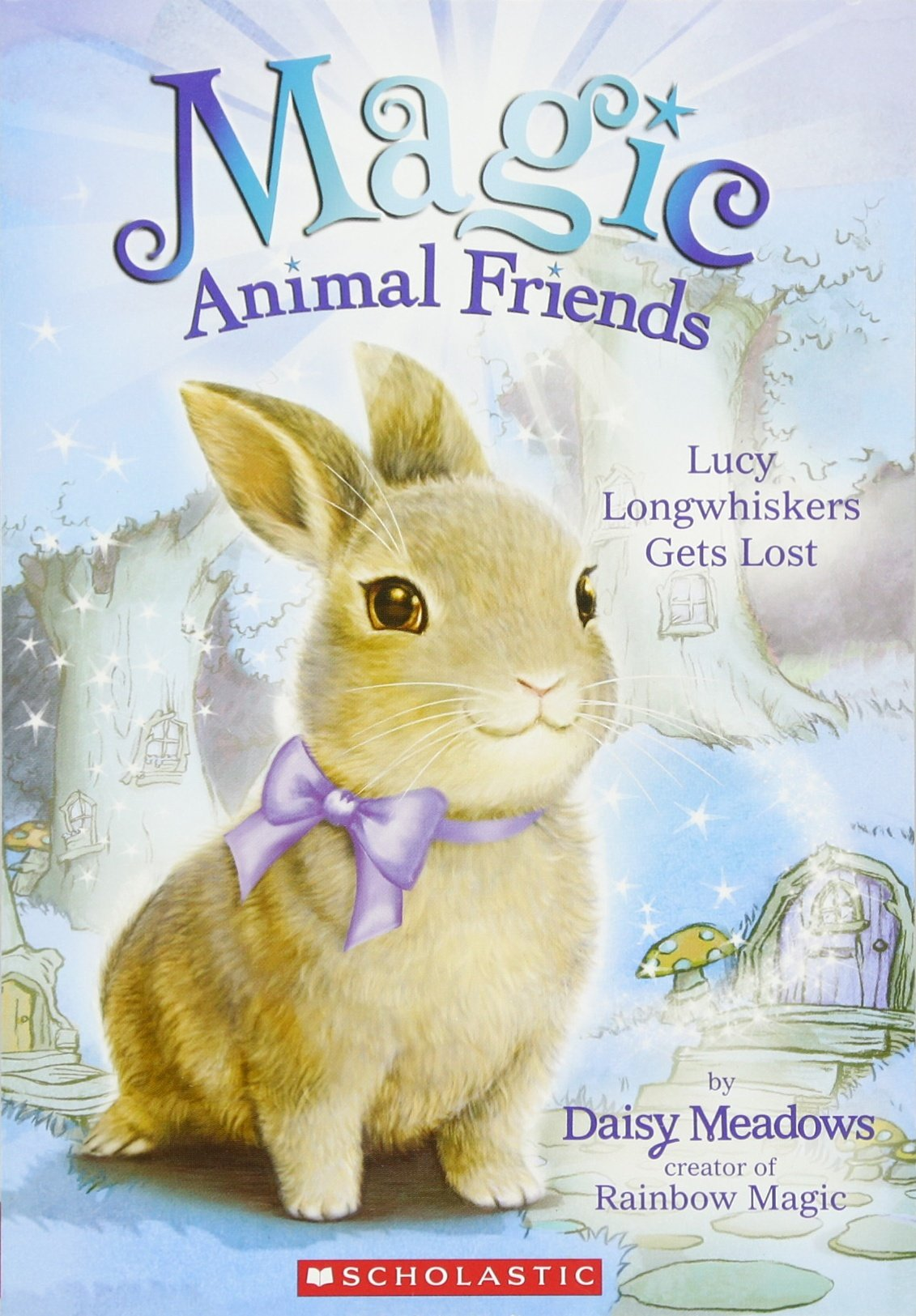 Lucy Longwhiskers Gets Lost (Magic Animal Friends #1) pdf epub
