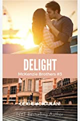 Delight (McKenzie Brothers Book 3) Kindle Edition