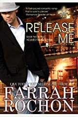 Release Me (The Holmes Brothers Book 2) Kindle Edition