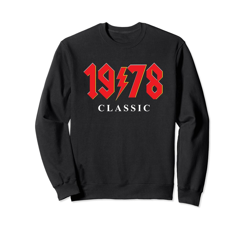 1978 Classic Rock 40th Birthday Gift Sweat Shirt-alottee gift