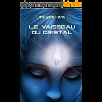Le vaisseau du Cristal