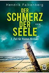 Der Schmerz der Seele - Ostsee-Krimi (Hannes Niehaus 5) (German Edition) Kindle Edition