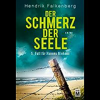 Der Schmerz der Seele - Ostsee-Krimi (Hannes Niehaus 5) (German Edition)