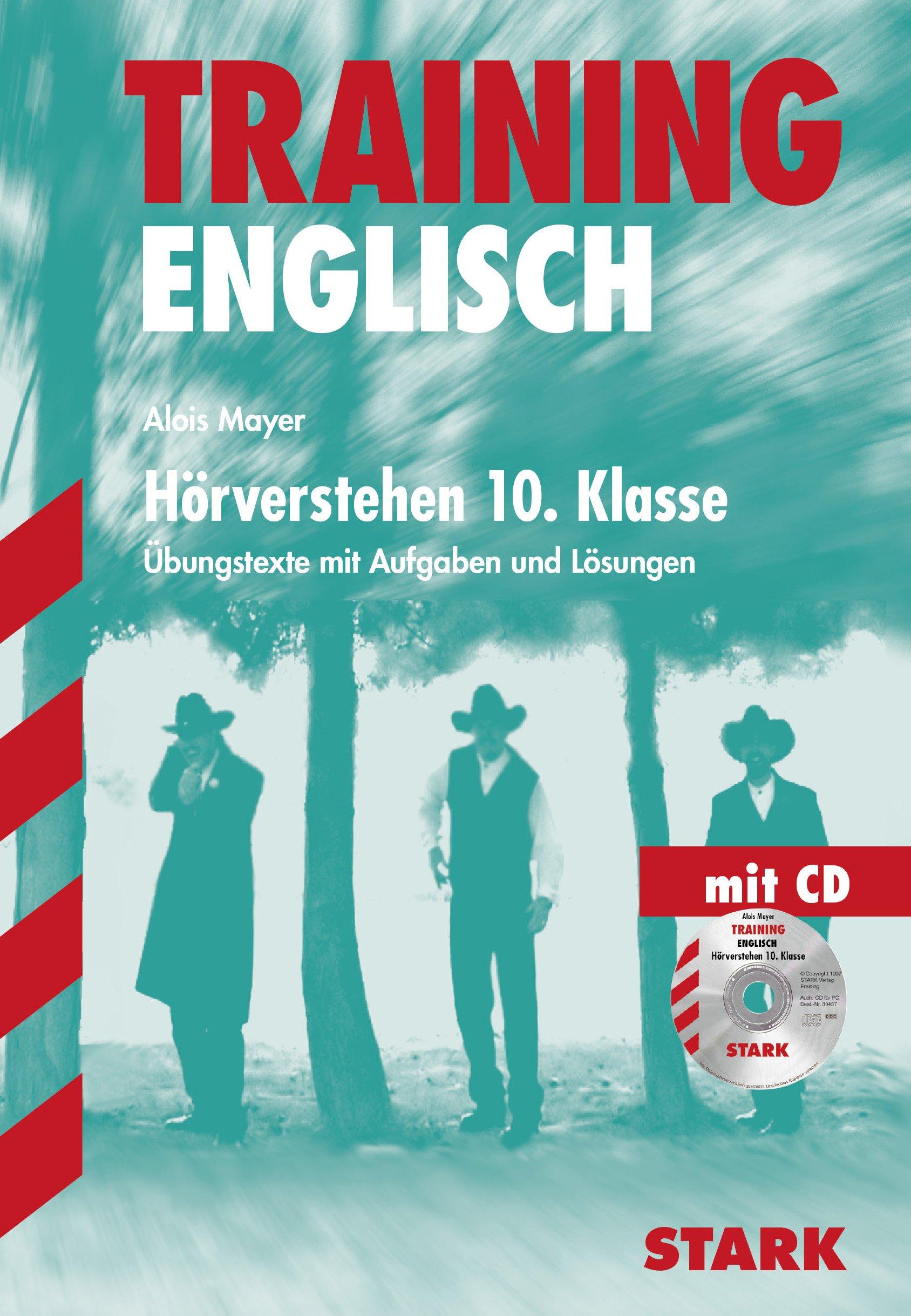 Training Gymnasium - Englisch 10. Kl. G8 Hörverstehen m. CD