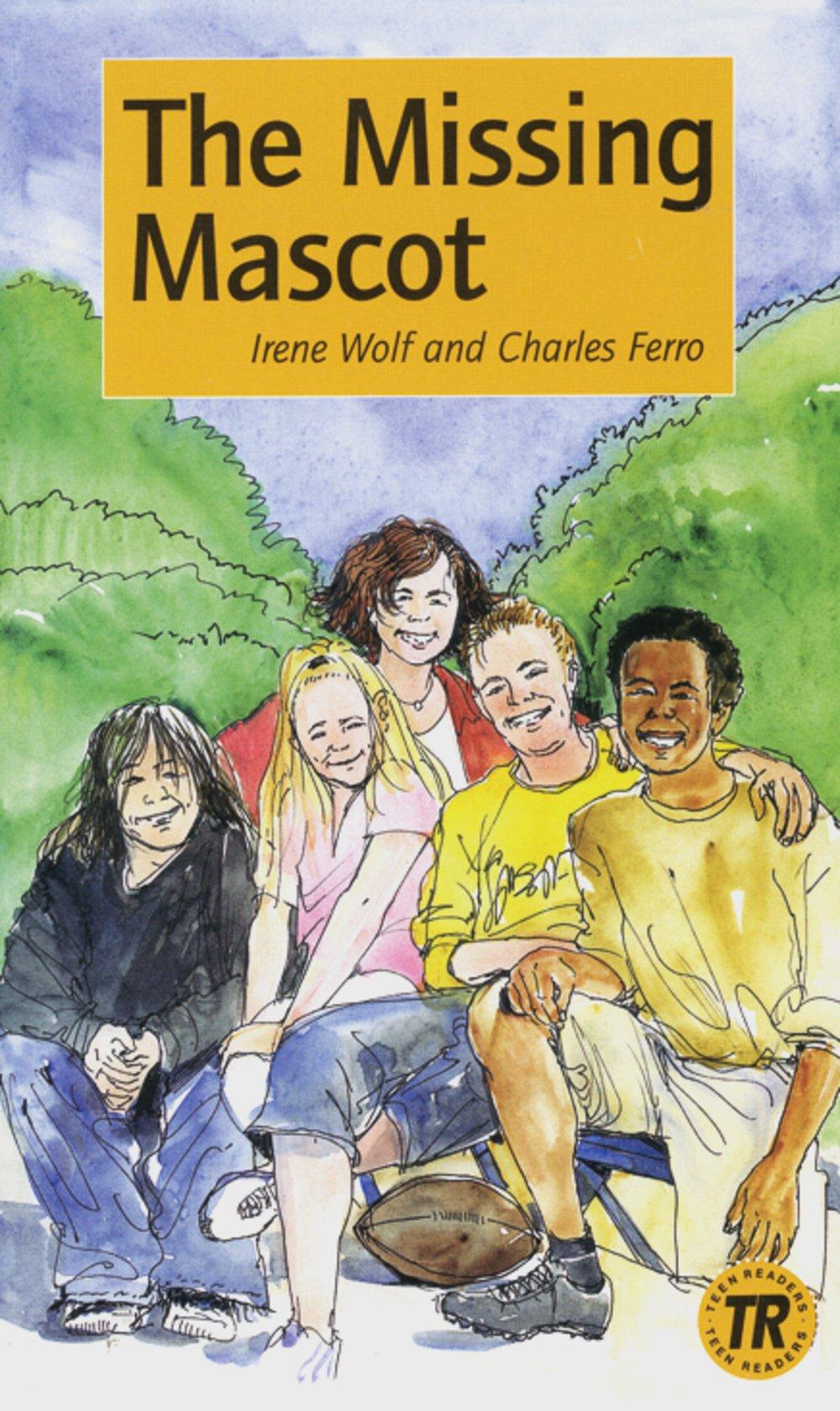 The Missing Mascot: Englische Lektüre für das 1. Lernjahr (Teen Readers (Englisch))