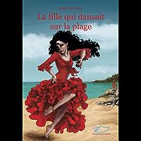 La fille qui dansait sur la plage: Roman jeunesse (Réda 1) (French Edition)