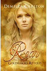 Roar: Goldilocks Retold (Romance a Medieval Fairytale series Book 17) Kindle Edition