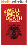 A Well-Timed Death (Booker Shield Book 1)