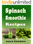 Spinach Smoothie Recipes (Super Smoothies Series Book 4)