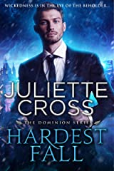 Hardest Fall (Dominion Book 3) Kindle Edition