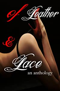 Of Leather & Lace