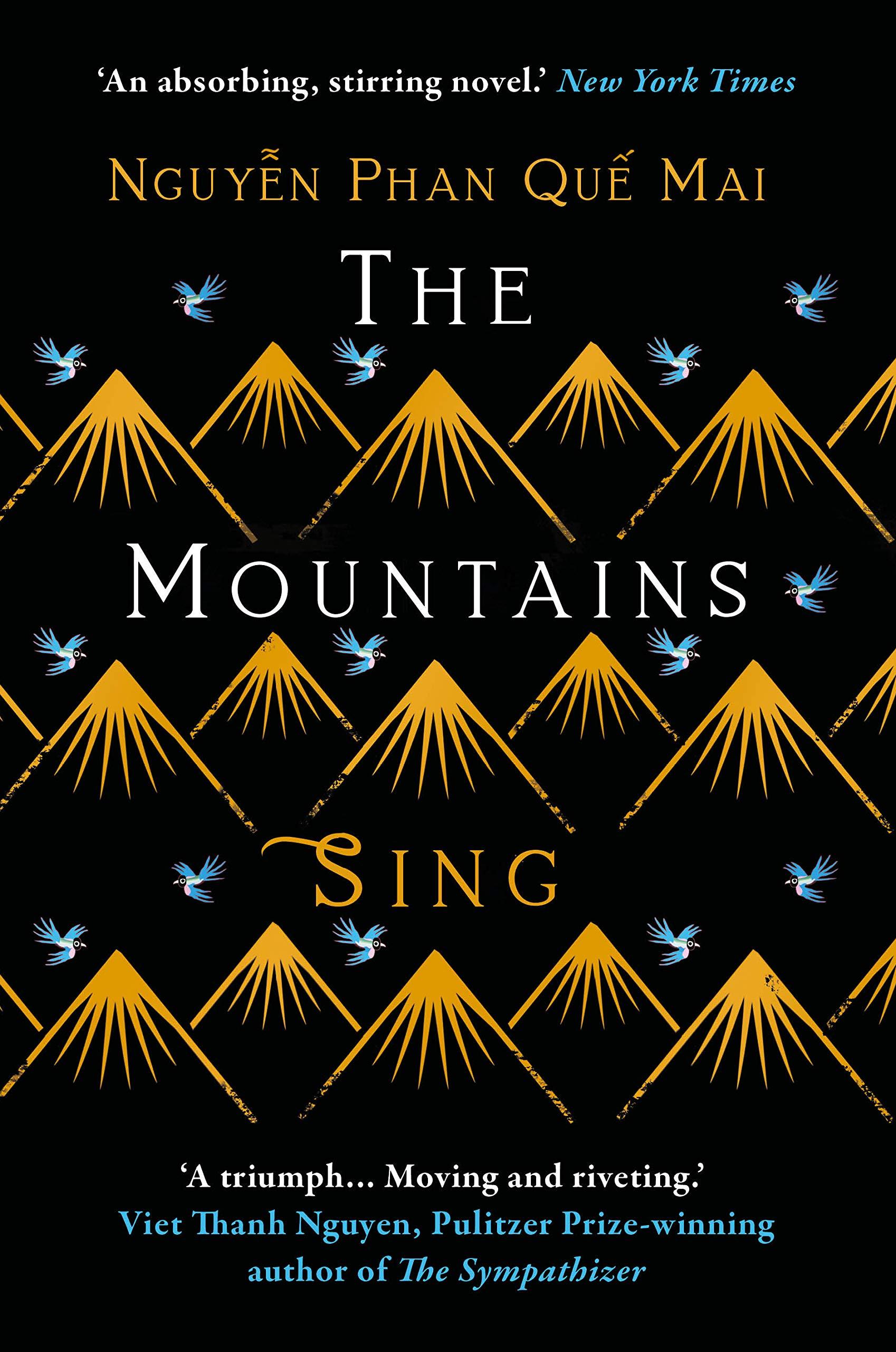 The Mountains Sing: Amazon.co.uk: Quế Mai, Nguyễn Phan: 9781786079220: Books