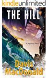 The Hill: A Mystery Novel (The Judge Series Book 1)