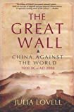 The Great Wall: China Against the World, 1000 BC–AD 2000