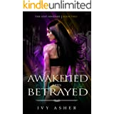 Awakened and Betrayed: Sentinel World Series 1 (The Lost Sentinel Book 2)