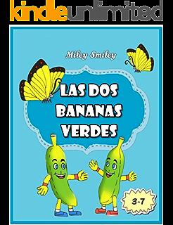 Libros para ninos: «Las Aventuras de las dos Bananas Verdes» Cuentos para dormir