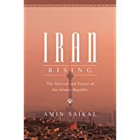 Iran Rising: The Survival and Future of the Islamic Republic (English Edition)