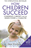 How Children Succeed (English Edition)
