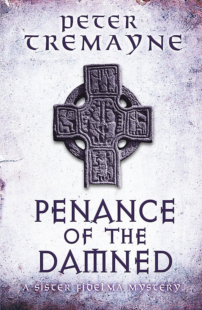 Download Penance of the Damned (Sister Fidelma Mysteries Book 27) PDF