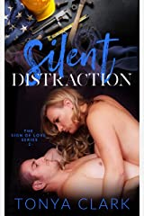 Silent Distraction (Sign of Love Series Book 2) Kindle Edition