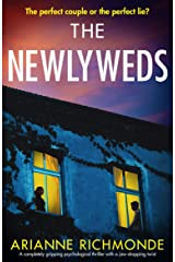 The Newlyweds: A completely gripping psychological thriller with a jaw-dropping twist Kindle Edition
