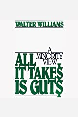 All It Takes Is Guts: A Minority View Audible Audiobook