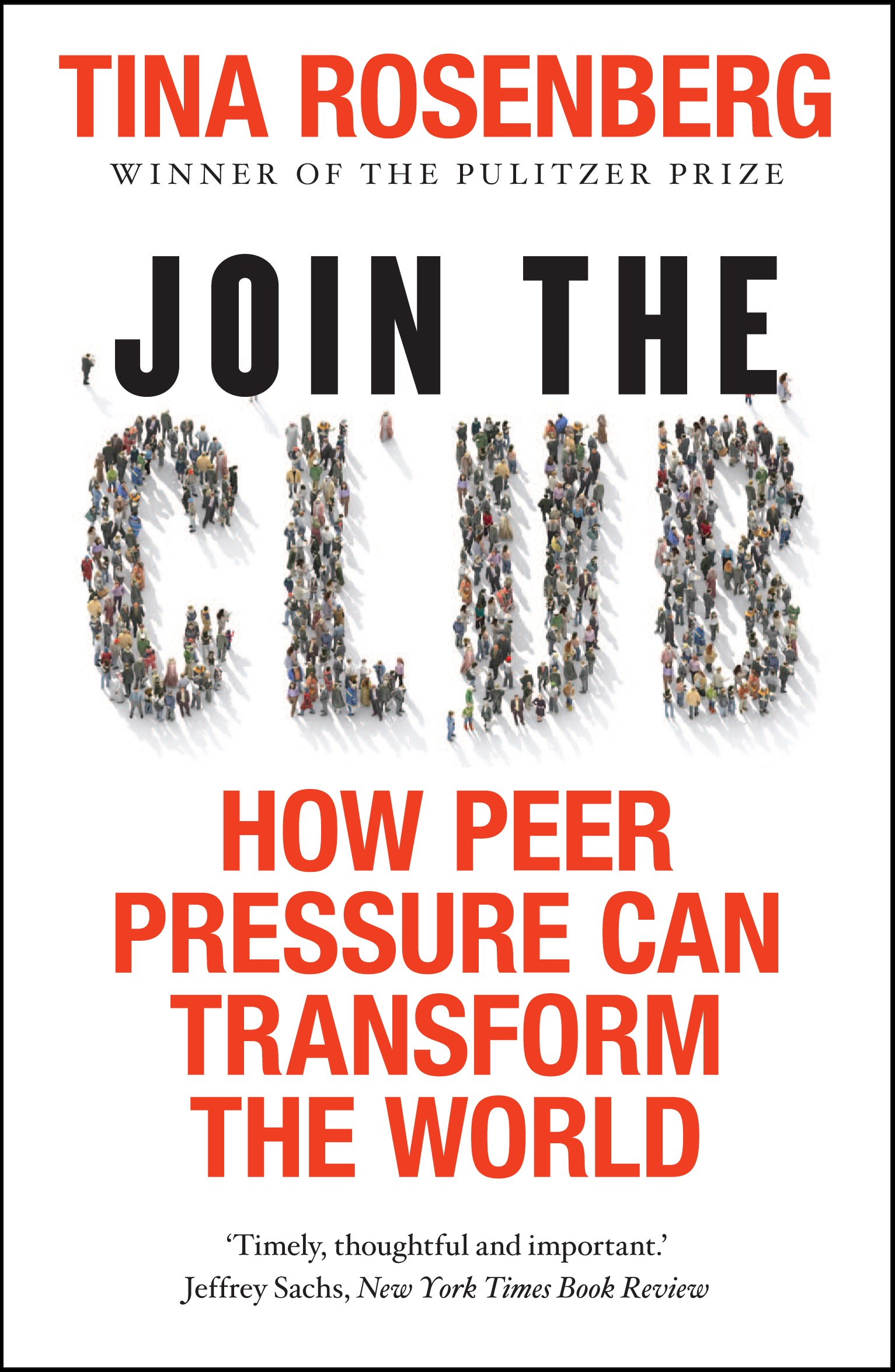 Join the Club: How Peer Pressure Can Transform the World PDF