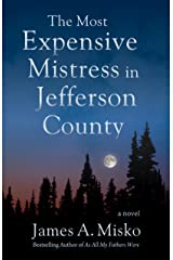 The Most Expensive Mistress in Jefferson County Kindle Edition