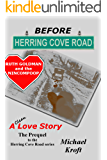 Before Herring Cove Road: Ruth Goldman and the Nincompoop (A Love Story) (English Edition)