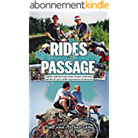 Rides of Passage: A father and son's two trans-France cycle tours and the 21 years of life experiences in between (English Edition)