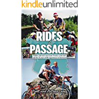 Rides of Passage: A father and son's two trans-France cycle tours and the 21 years of life experiences in between