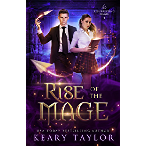 Rise of the Mage (Resurrecting Magic Book 1)