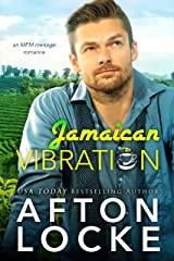 Jamaican Vibration: an mfm menage romance Kindle Edition
