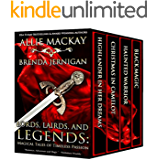 LORDS, LAIRDS, AND LEGENDS: MAGICAL TALES OF TIMELESS PASSION