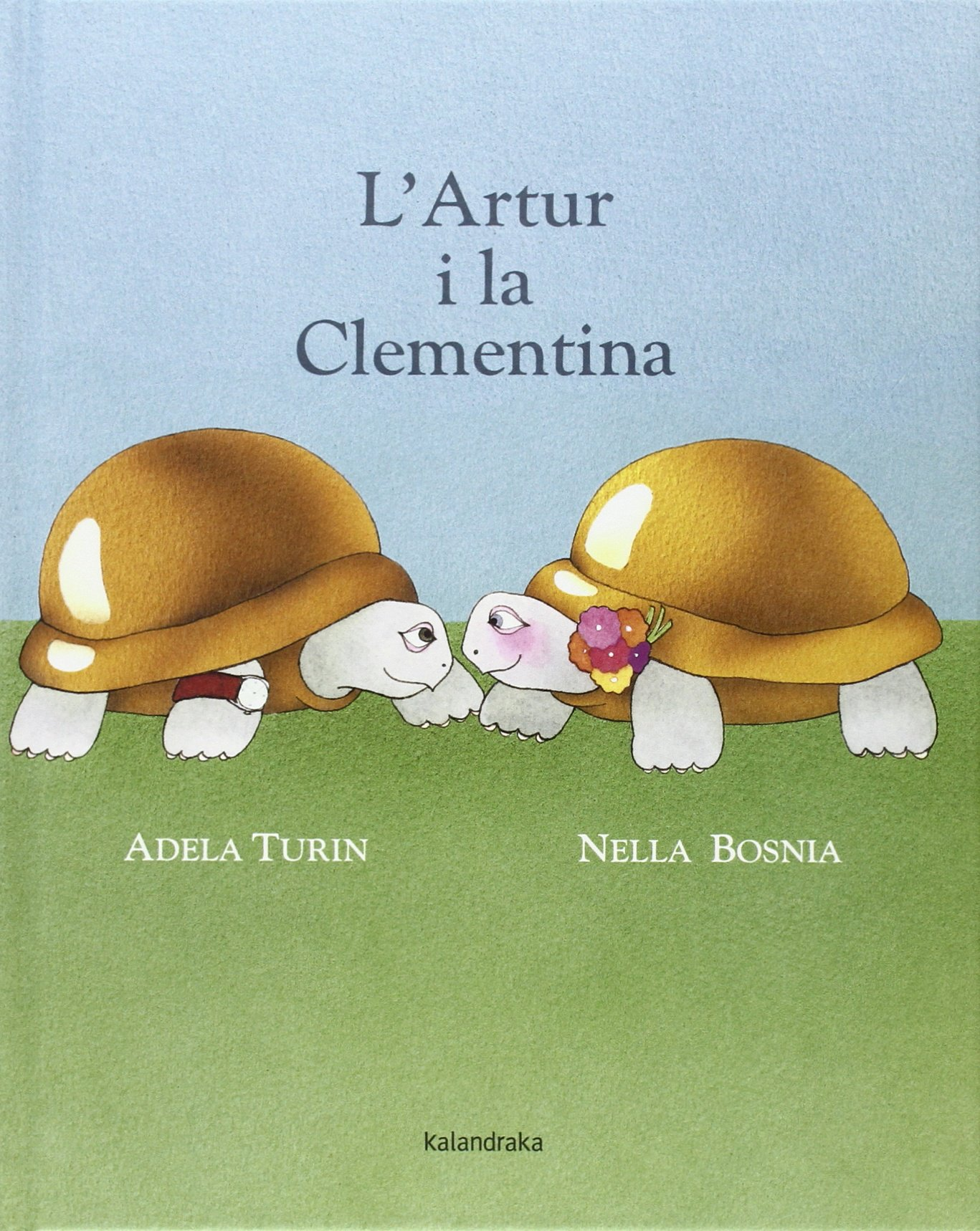 L' Artur i la Clementina (Llibres per a somniar): Amazon.es: Turin, Adela,  Bosnia, Nella, López, Natàlia: Libros