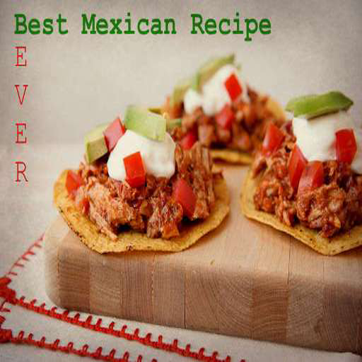 Best Mexican Recipes Ever - Delicious Collection of Video Recipes