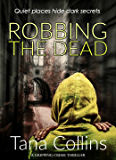 Robbing the Dead (Inspector Jim Carruthers Book 1) (English Edition)
