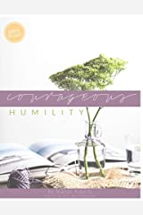 Courageous Humility (Bible Study Guide) Kindle Edition