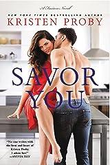 Savor You: A Fusion Novel Kindle Edition