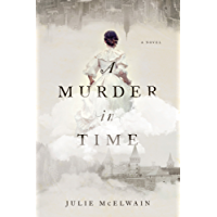 A Murder in Time: A Novel (Kendra Donovan Mysteries)